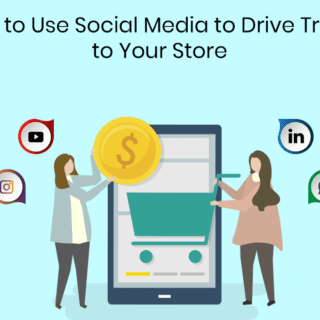 How-to-Use-Social-Media-to-Drive-Traffic-to-Your-Store